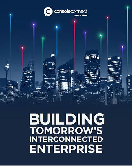 Building Tomorrows Interconnected Enterprise by Console Connect