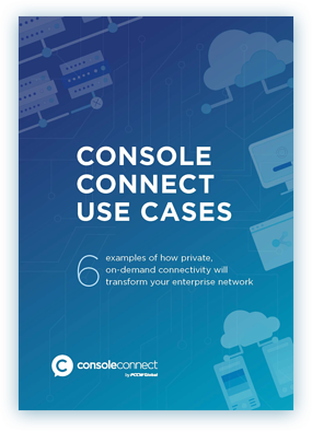 Console Connect Use Cases