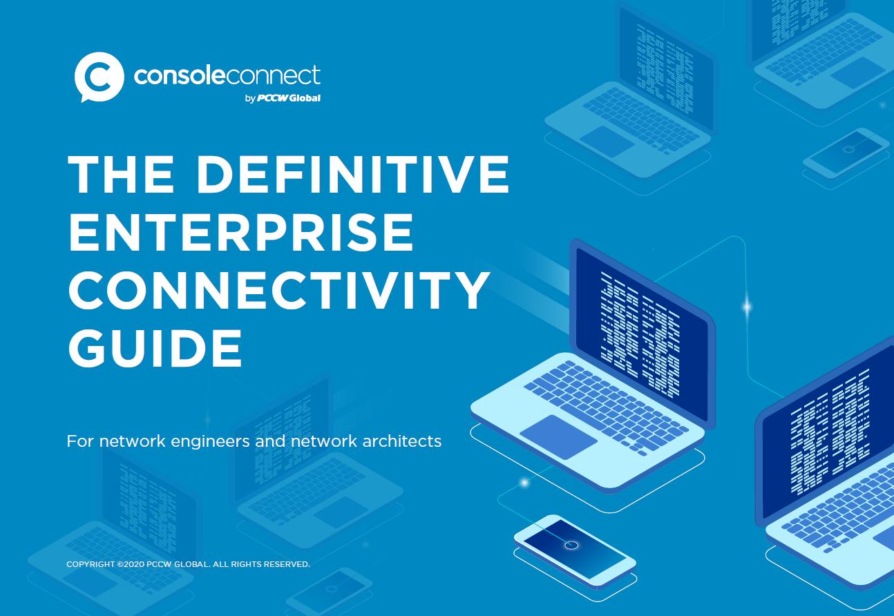 The Definitive Enterprise Connectivity Guide